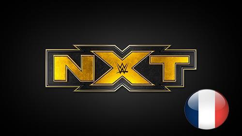 WWE NXT du samedi 04 juillet 2020 en VF