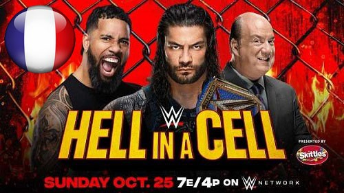 WWE Hell In A Cell du dimanche 25 octobre 2020 en VFQ